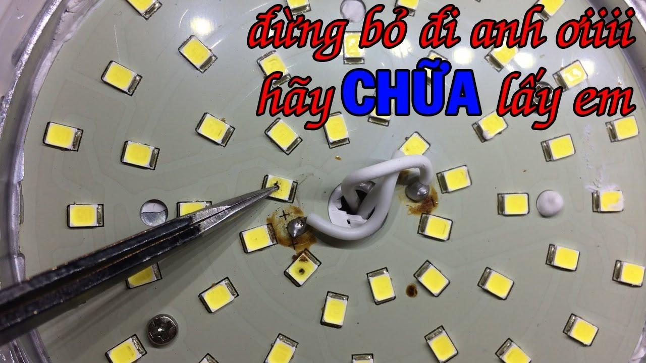 Cách sửa bóng đèn LED Nhanh, Đơn Giản nhất