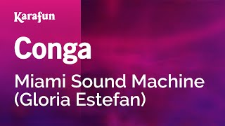 Karaoke Conga - Miami Sound Machine *