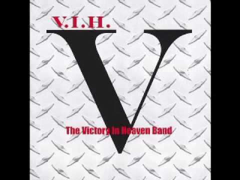 Victory In Heaven Blues Band - V.I.H - 2007 - Hold On - Dimitris Lesini Greece