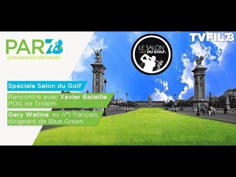 par78-speciale-salon-du-golf-emission-du-24-mars-2017