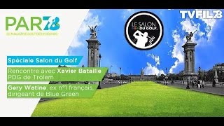 """PAR78 – Spéciale """"Salon du Golf"""" – Emission du 24 mars 2017"""