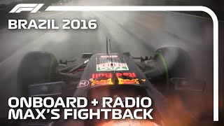 Verstappen's Fightback: Onboard + Team Radio Unedited | 2016 Brazilian Grand Prix