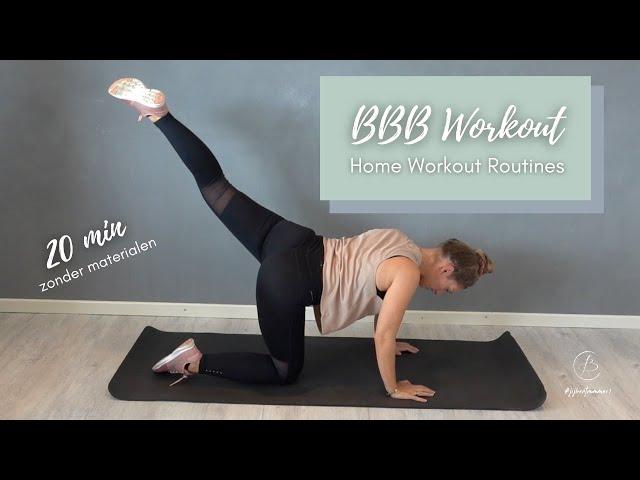 BBB WORKOUT - 20 min | Zonder materialen | Believe indoortraining | Charda Stefanov