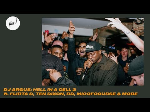 DJ Argue pres: Hell in a Cell 2 // Keep Hush Live (ft. Flirta D, Ten Dixon, RD, Micofcourse & more)