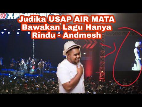 JUDIKA MENANGIS MEMBAWAKAN LAGU ANDMESH KAMALENG - Hanya Rindu LIVE Gor Oepoi Kupang NTT | FULL HD