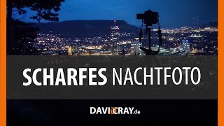 Gambar cover ⭐ ULTRASCHARFES NACHTFOTO : Tipps zum perfekten Foto ⭐📷 David Cray
