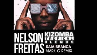 2015 Kizomba Remix - Saia Branca - (Mark G. Remix)
