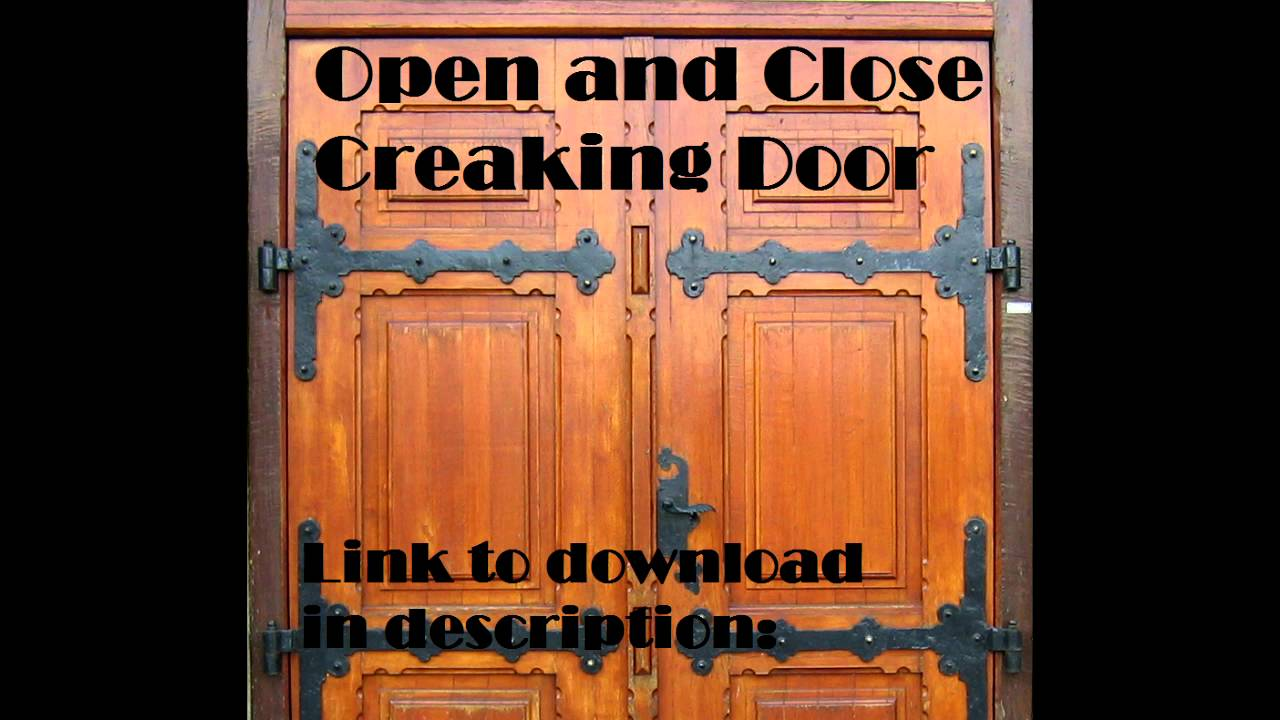 Open and close creaking door sound effect youtube for Door opening sound effect