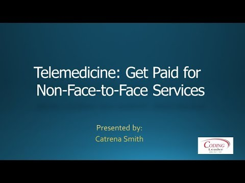 Telehealth: Get Paid for Non-Face-to-Face Services