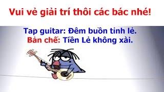 Nhạc chế guitar  Tiền Lẻ Em Không Xài [ giai điệu Đêm Buồn Tỉnh Lẻ ] thumbnail