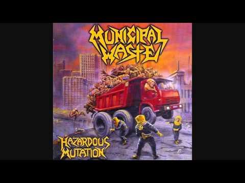 Municipal Waste - Hazardous Mutation [Full Album] thumb