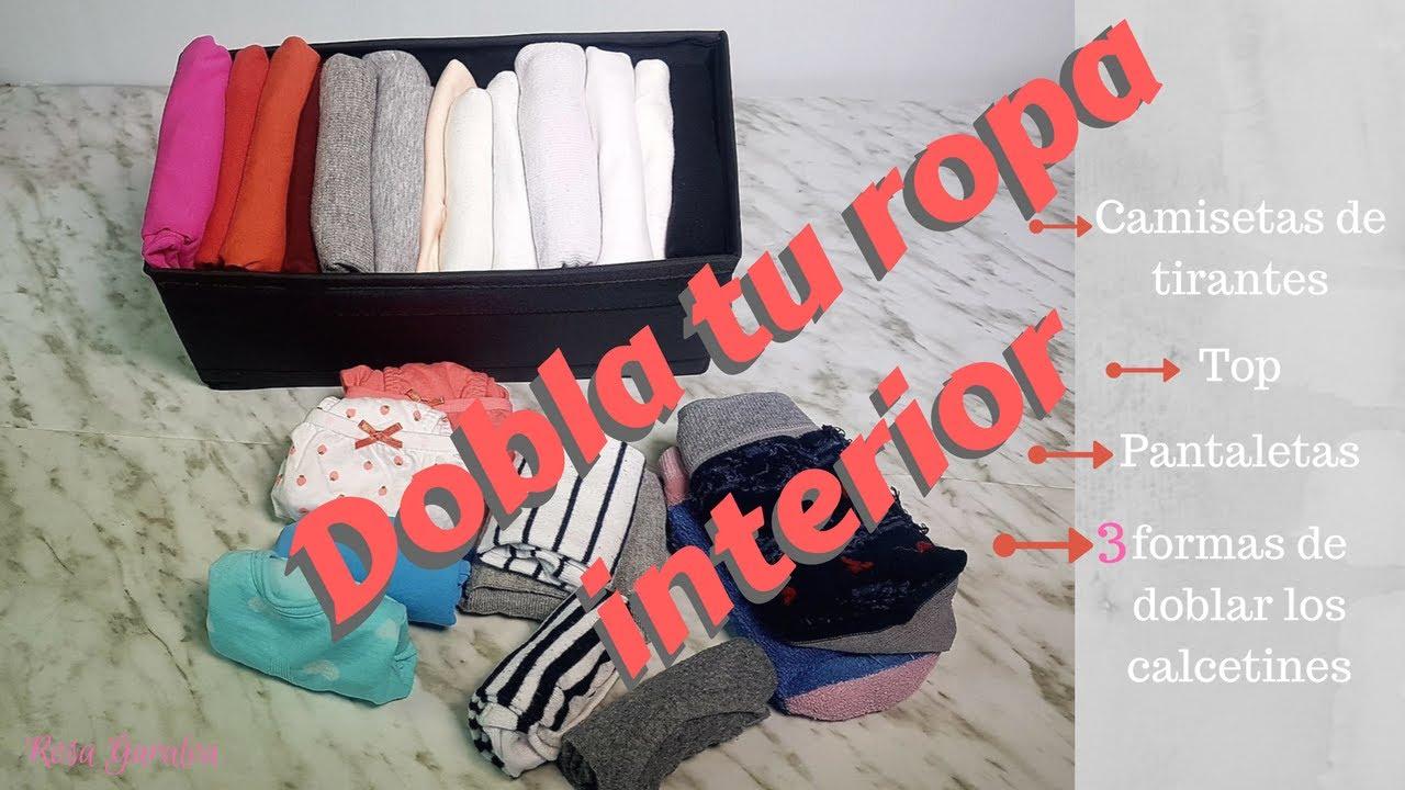 Cómo Doblar Tu Ropa Interior Camisetas Pantaletas Y 3 Formas De Doblar Arrumação Dicas Casas