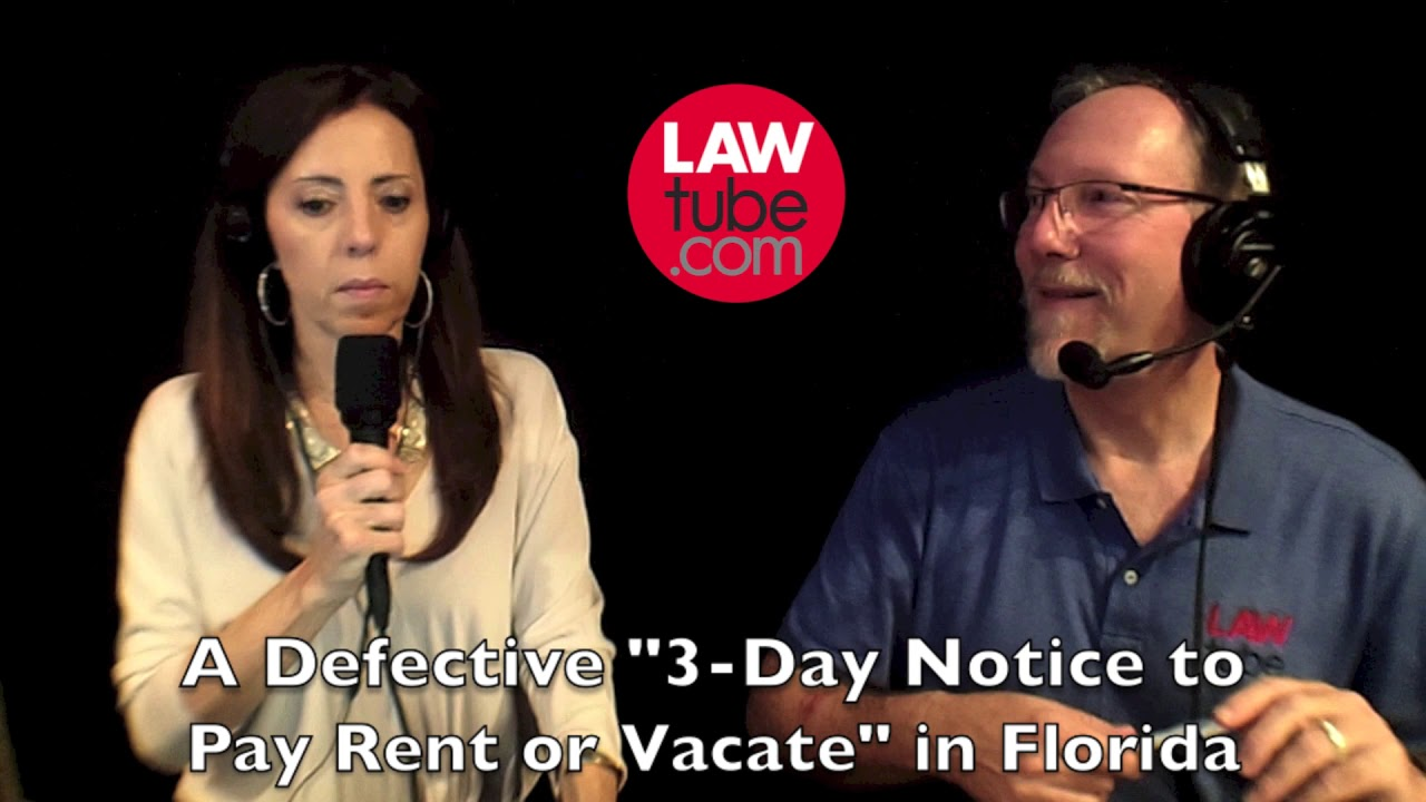 defective 3 day notice to pay rent or vacate in florida youtube