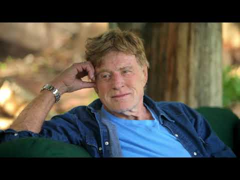 Robert Redford and James Redford on creating positive change