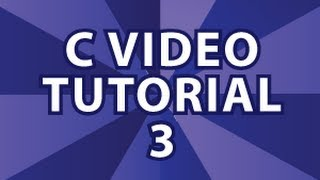 C Video Tutorial 3