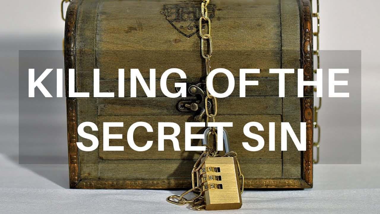 Killing of The Secret Sin - Sunday Morning  - October 11, 2020 - Bro  Josia