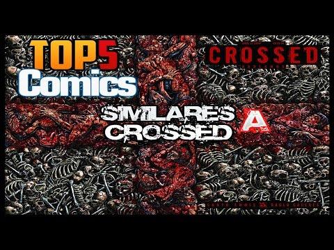 TOP 5 - Comics Similares a Crossed - 2016