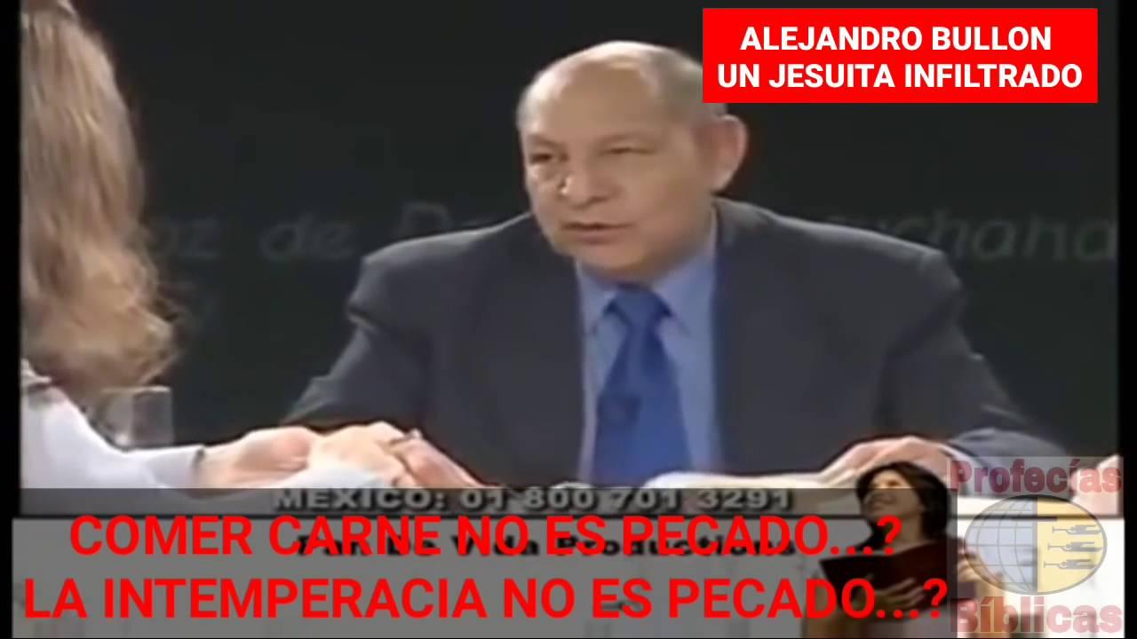 ALEJANDRO BULLON ¿UN JESUITA INFILTRADO?