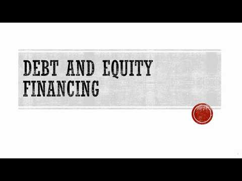 Debt and Equity Financing