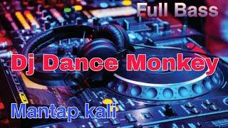 Download Dj DANCE MONKEY FULL BASS TERBARU