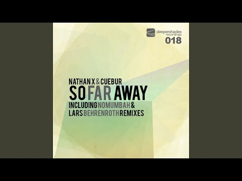 So Far Away (Lars Behrenroth Remix)
