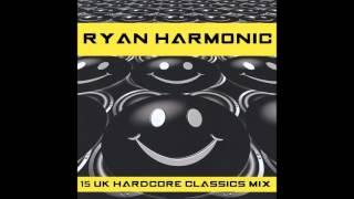 UK Hardcore Classics Mix - Ryan Harmonic