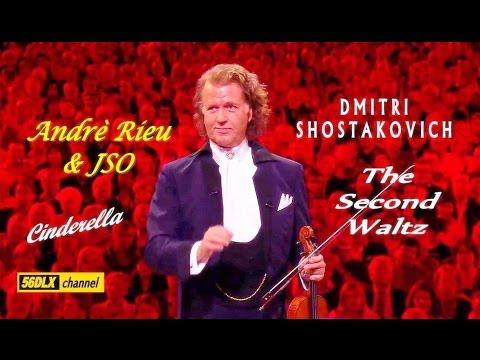 * Andrè Rieu  & JSO * Shostakovich: Second Waltz * Cinderella *