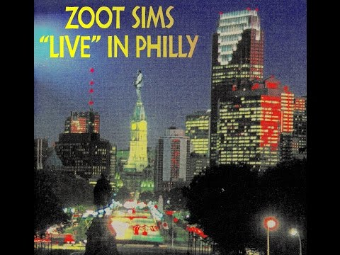 Zoot Sims Quartet, Live in Philly - I Don't Stand A Ghost Of A Chance With You