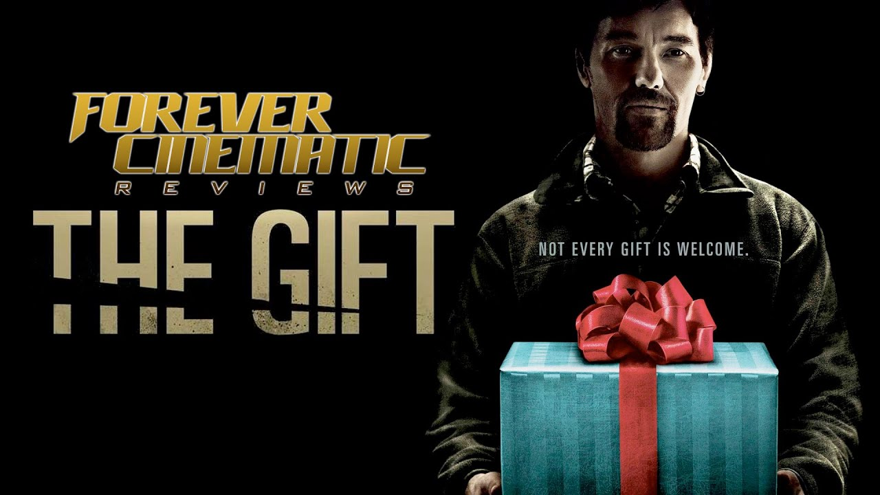 The Gift (2015) - Forever Cinematic Review - YouTube