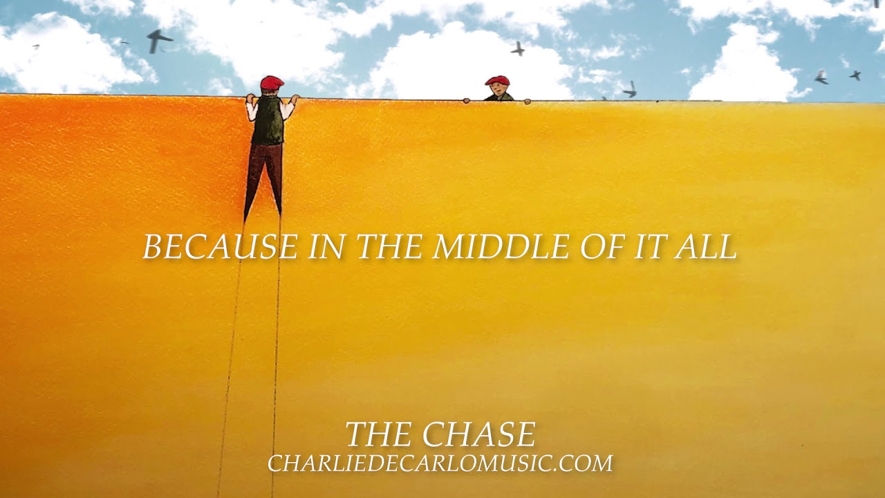 Charlie DeCarlo - The Chase (Lyric Video)