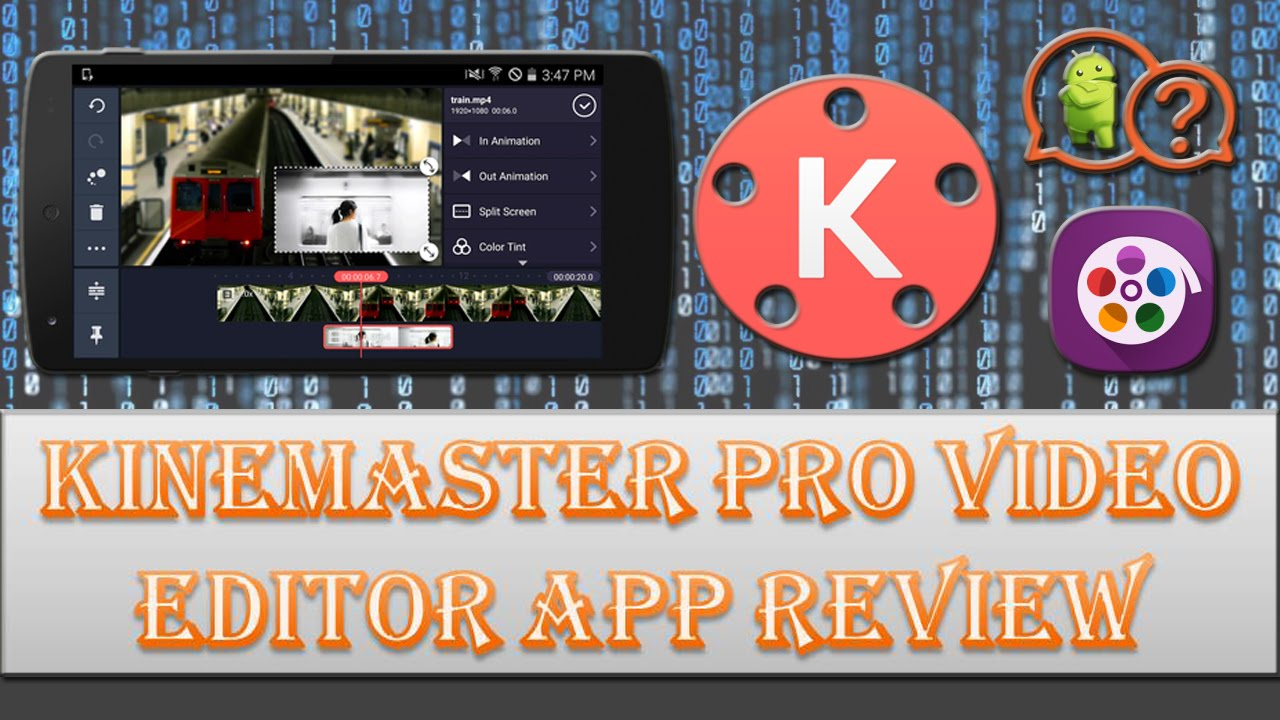 How to use kinemaster pro video editor app for android?