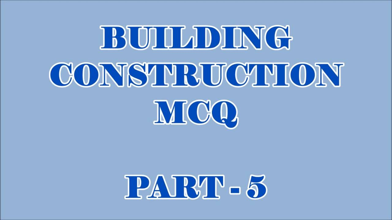 Building construction 20 objective questions and answers part 5 building construction 20 objective questions and answers part 5 thecheapjerseys Choice Image