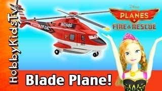 2014 Disney Planes: Fire Rescue Blade Ranger Helicopter [toy Review] Box Open By Hobbykidstv™
