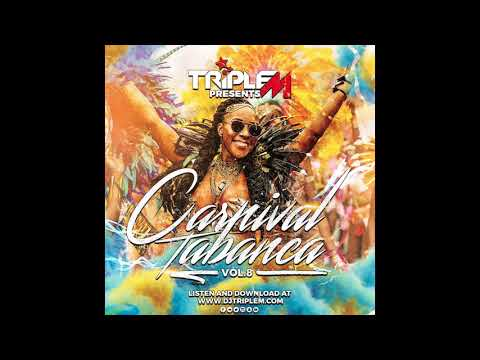Carnival Tabanca Vol. 8 - Soca 2018 Mix