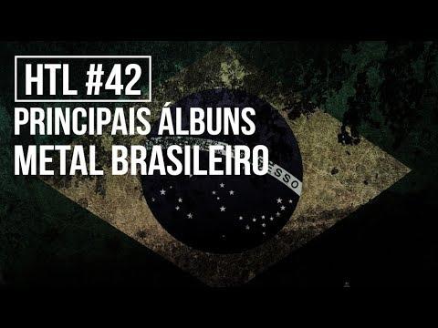 PRINCIPAIS ÁLBUNS DO METAL BRASILEIRO   Heavy Talk Live #42