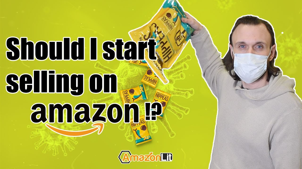 My Experience Selling on Amazon During The Coronavirus | Start Your Amazon Business TODAY