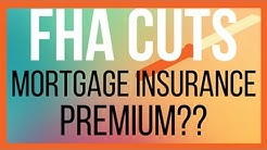FHA CUTS MORTGAGE INSURANCE PREMIUM | LORI HAWKINS
