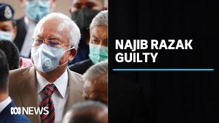 Former Malaysian prime minister Najib Razak found guilty of corruption | ABC News