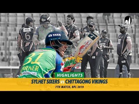 Sylhet Sixers vs Chittagong Vikings Highlights || 7th Match || Edition 6 || BPL 2019