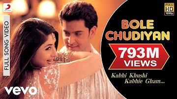 Bole Chudiyan Full Video - K3G Amitabh, Shah Rukh, Kajol, Kareena, Hrithik Udit Narayan