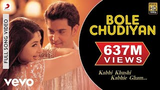 Video K3G - Bole Chudiyan Video | Amitabh, Shah Rukh, Kareena, Hrithik download MP3, 3GP, MP4, WEBM, AVI, FLV Oktober 2018