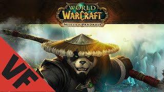 WORLD OF WARCRAFT MISTS OF PANDARIA Bande annonce VF (2012)