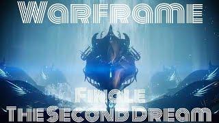 Warframe: The Second Dream FINALE REACTION! Part 5