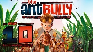 The Ant Bully Walkthrough Part 10 (Wii, PS2, Gamecube, PC) - Sugar Rush & Frog Fight