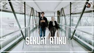 Woro Widowati - Sekuat Atiku (Official Music Video)