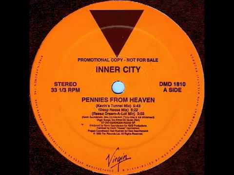 Classic house music inner city pennies from heaven for Old house music mix