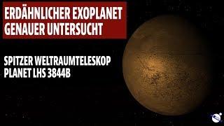 Erdähnlicher Exoplanet genauer untersucht - Spitzer Weltraumteleskop Planet LHS3844b
