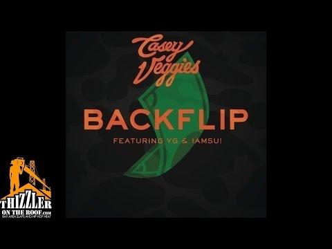 Casey Veggies ft. YG, Iamsu! - Backflip [Remix] [Thizzler]