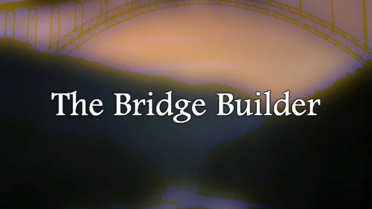 Image result for God is a bridge builder
