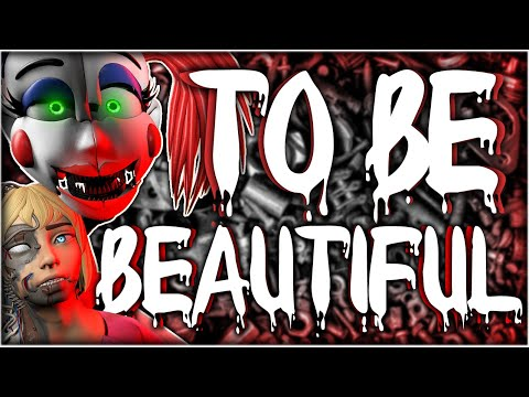 FNAF - TO BE BEAUTIFUL SONG LYRIC VIDEO - Dawko & DHeusta